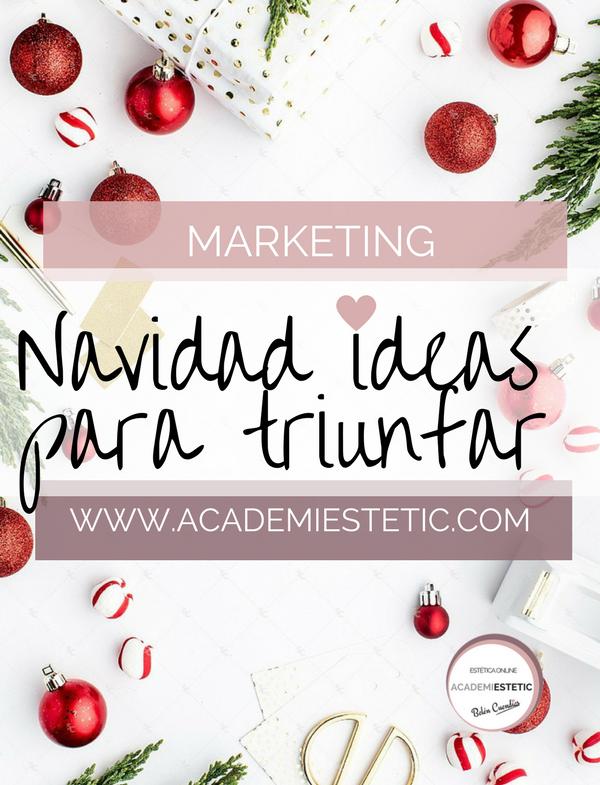Ideas De Marketing Y Promociones Navidad Academiestetic